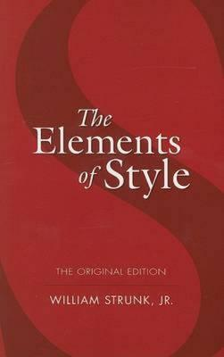 The Elements of Style (The Original Edition)